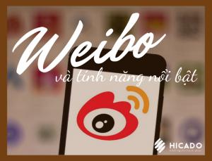 Weibo và những tính năng nổi bật