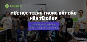 Mới học tiếng Trung nên bắt đầu từ đâu
