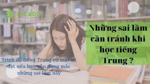 Những sai lầm khi học tiếng Trung cần tránh