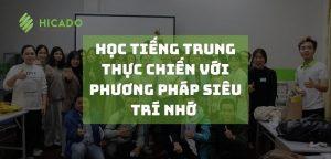 Hoc Tieng Trung Thuc Chien Voi Phuong Phap Sieu Tri Nho