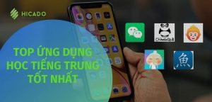 App học tiếng Trung trên điện thoại, máy tính tốt nhất