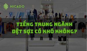 Từ vựng tiếng Trung chuyên ngành dệt sợi